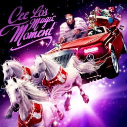 Cee Lo's Magic Moment by Cee Lo Green