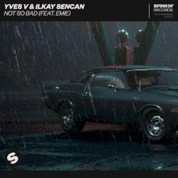 Yves V - Not So Bad