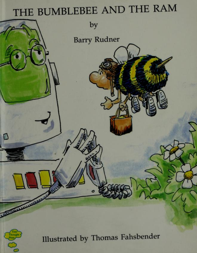The bumblebee and the RAM by Barry Rudner