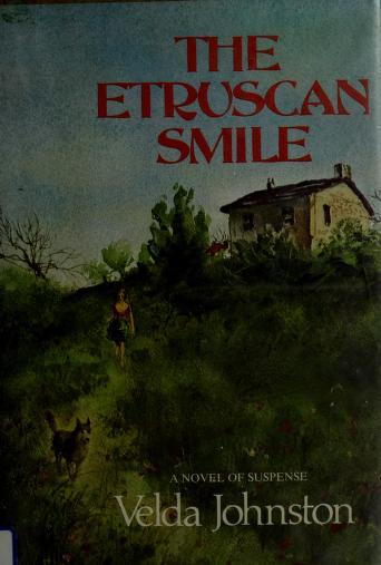 Cover of: The Etruscan smile | Velda Johnston