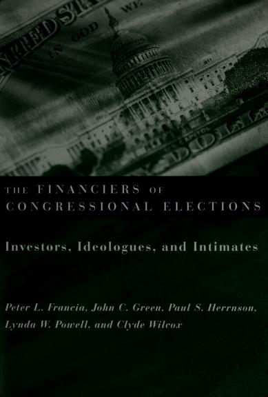 The financiers of congressional elections by Peter L. Francia ... [et al.]