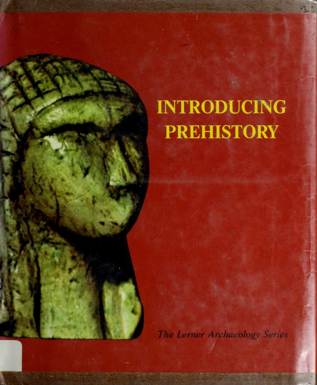 Introducing prehistory by Richard L. Currier