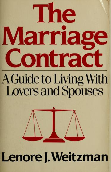 The Marriage Contract by Lenore J. Weitzman