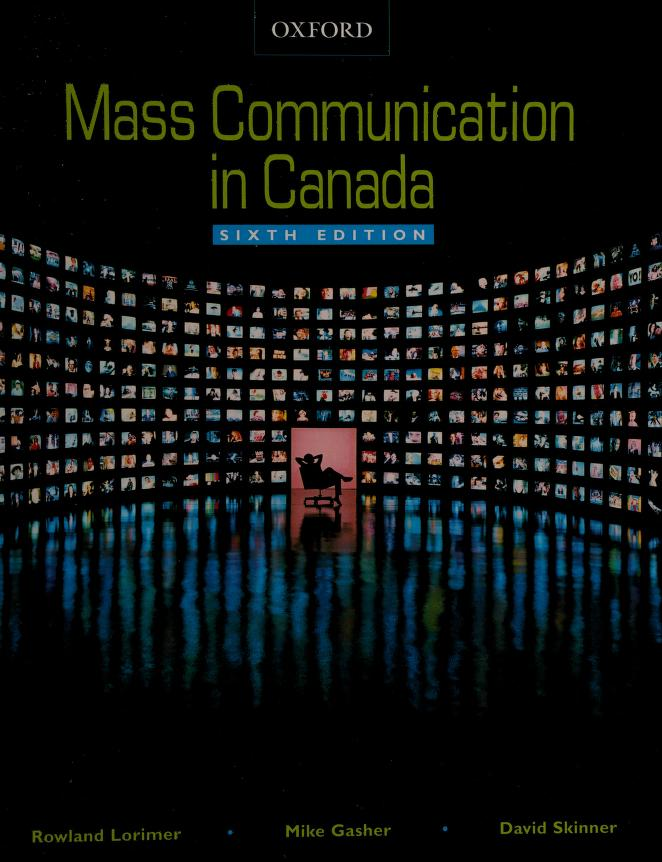 Mass communication in Canada by Rowland Lorimer