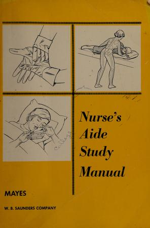 Cover of: Nurse's aide study manual | Mary E. Mayes