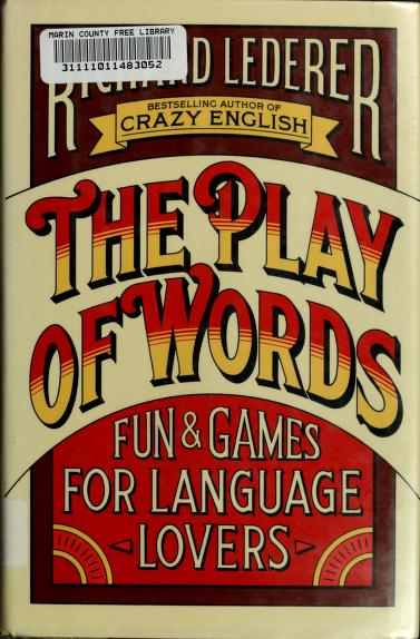 The play of words by Lederer, Richard