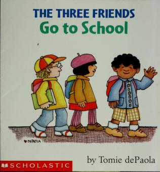Cover of: The three friends go to school | Jean Little